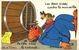 Illustrateur JEAN DE PREISSAC - Ivrogne, Les Deux Pieds Contre La Muraille Et La Tête Sous Le Robinet - Preissac