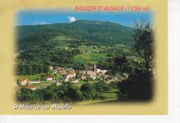 SAINT MAURICE SUR MOSELLE (88-Vosges)  Vue Générale, Le Ballon D'Alsace, Ed. Mage 2003 - Autres Communes