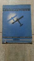 Revue De La Société Générale Aéronautique Août 1930 Cams Lorraine Hanriot Nieuport Secm Aviation Avion - Libros, Revistas, Cómics
