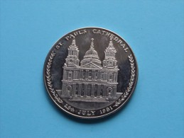 1981 St. PAUL's CATHEDRAL 29th JULY 1981 ( 33.1 Gr. - 45 Mm. / Metaalkleur / Details, Zie Foto ) ! - United Kingdom