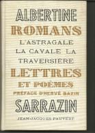 Albertine SARRAZIN Romans Lettres Et Poèmes, Ed PAUVERT 1967 - Sports