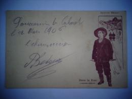 1906 CP Aristide Bruant Illustr Louis Bourgeois Borgex Dans La Rue Cabaret Le Chansonnier - Cantanti E Musicisti