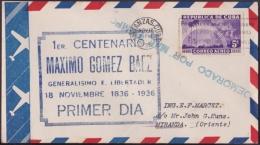 1936-FDC-59 CUBA REPUBLICA FDC. 1936. MAXIMO GOMEZ. DEMORADO POR MAL TIEMPO. - FDC