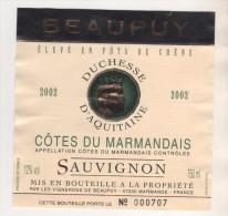 DUCHESSE D AQUITAINE ( COURONNE ) COTE DU MARMANDAIS BEAUPUY MARMANDE ETIQUETTE NUMEROTEE - VOIR LE SCANNER - Emperors, Kings, Queens And Princes