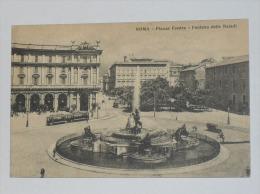 ROMA - Piazza Esedra - Fontana Delle Naiadi - Tram - 1926 - Places & Squares