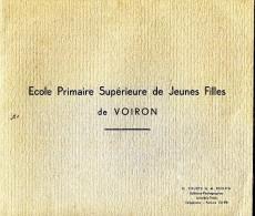 38.ISERE.VOIRON. LIVRET DE L´ECOLE PRIMAIRE SUPERIEURE DE JEUNES FILLES. - Non Classés