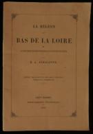 ( Guérande) LE REGION De BAS DE LA LOIRE Paludiers Marais Salants Pêcheurs A. AUDIGANNE 1869 - Pays De Loire