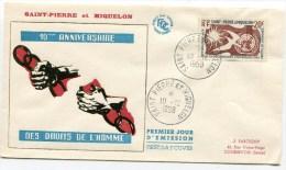 Env. 1 Ier Jour Du 10/12/1958 10 Ième Anniversaire Des Droits De L Homme - St.Pierre Et Miquelon