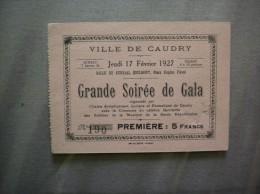 VILLE DE CAUDRY JEUDI 17 FEVRIER 1927 GRANDE SOIREE DE GALA AVEC LE QUINTETTE DES SOLISTES DE LA MUSIQUE DE LA GARDE REP - Tickets De Concerts