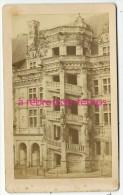 CDV En 1871-chateau De Blois-escalier Renaissance-photographie Mieusement à Blois - Photos