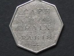 Jeton 1 Franc - CAFE DE LA PAIX  - PARIS   **** EN ACHAT IMMEDIAT **** - Professionali / Di Società