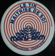AUTOCOLLANT LE TIR MAITRISE DE SOI MANU.ARM CHASSE FABRICATION FRANCAISE - Stickers