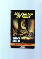 JIMMY GUIEU  :les Portes De Thulé   ,189  Pages  ,n°242 - Fleuve Noir