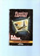 M.A. RAYJEAN    : Planétes Captives    ,190 Pages  ,n°197 - Fleuve Noir