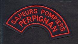 """Pompiers - Insigne Ou écusson D'épaule En Tissu """"Sapeurs Pompiers Perpignan """" Aude 11 - Firemen"""