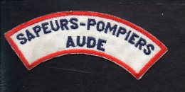 """Pompiers - Insigne Ou écusson D'épaule  En Tissu """"Sapeurs Pompiers De L'Aude """"  11 - Firemen"""