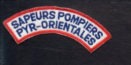 """Pompiers - Insigne Ou écusson D´épaule  En Tissu """"Sapeurs Pompiers Pyrénées Orientales """" - Firemen"""