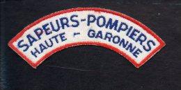 """Pompiers - Insigne Ou écusson D´épaule  En Tissu """"Sapeurs Pompiers Haute Garonne """" - Firemen"""