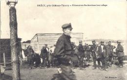 Cp 02 BRECY Près De Chateau Thierry Prisonniers Boches Dans Leur Camps Militaire Armée Allemande Guerre 1914.18 Poilu - Chateau Thierry