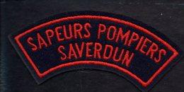 """Pompiers - Insigne Ou écusson D´épaule  En Tissu """"Sapeurs Pompiers Saverdun """" - Firemen"""