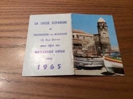 """Calendrier 1965 """"CAISSE D´ÉPARGNE VILLEFRANCHE (69) / Cl. S.L. Collioure (66)"""" (9x12,2cm) - Petit Format : 1961-70"""