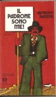 IL PADRONE SONO ME!  ALFREDO PANZINI - Libri, Riviste, Fumetti