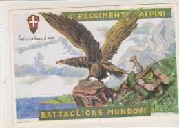 CARD ALPINI  4° REGGIMENTO ALPINI BATTAGLIONE MONDOVI AQUILA PICOZZA FUCILE STEMMA TROMBA FIRMATA-FG-V--2-0882-25149 - Militaria