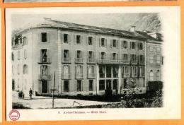 PCE-19  Ax Les Thermes.  Hotel Sicre. Précurseur. Non Circulé - Ax Les Thermes
