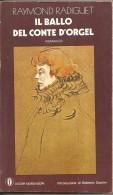 IL BALLO DEL CONTE D'ORGEL  RAYMOND RADIGUET - Libri, Riviste, Fumetti