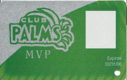 Palms Casino Las Vegas NV - MVP Slot Card Exp 03/31/06 - Casino Cards