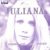 """Juliana  """"  L'amour Est Un Voleur  """" - Vinyl Records"""