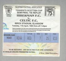 HIBERNIAN F.C.-CELTIC GALGOW..SEMI-FINAL...1995.....TICKET....BIGLIETTO PARTITA - Tickets D'entrée