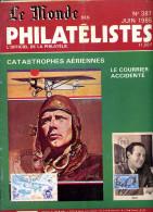 Le Monde Des Philatelistes N.387,6/85,obliteration Meca Terre Fr Pacifique,Cérèes 25c,musique,rotary,plis Aéro Accidenté - Magazines