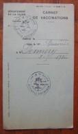 Département De La Seine, Carnet De Vaccinations De Madame Dennery Années 40 - Old Paper