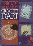 Tricot Sélection Crochet D´art 40, Que Des Ouvrages Au Crochet - Huis & Decoratie