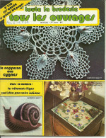 Toute La Broderie, Tous Les Ouvrages 250 Numéro Spécial, Crochet Point De Croix, Tricot - Maison & Décoration