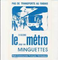 CARTE PETITION REVENDICATIVE DU PARTI COMMUNISTE -VENISSIEUX -LE METRO JUSQU´AU MINGUETTES -1978 - Politieke Partijen & Verkiezingen