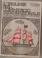 L'INGLESE NEL COMMERCIO INTERNAZIONALE   LIVRAGHI/LA PORTA - Corsi Di Lingue