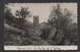 DD / 84 VAUCLUSE / SÉGURET / LE CLOCHER DE L'EGLISE / ANNOTÉE 1950 - France