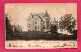 24 DORDOGNE, Château De PUYCHARNAUD, 1903, Précurseur, (Garrigues Fres) - Otros Municipios