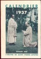 Kalender Calendrier  - 1937 - L'oeuvre De Saint Pierre Apotre - Calendriers