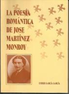 LIBRO La Poesia Romantica De Jose Martinez Monroy.Editorial: Excmo Ayuntamiento De Cartagena, Murcia Año De Publicación: - Poesía