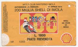 MOTO CLUB SANTERNO IMOLA - AUTODROMO FERRARI - 200 MIGLIA SHELL DI IMOLA - 23 APRILE 1972 - Tickets - Vouchers