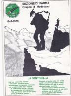 """CARD  ALPINI  """"LA SENTINELLA"""" SEZIONE DI PARMA GRUPPO DI MEDESANO  FIRMATA BRIANTI 1949-1989- -FG-N-2-0882-25154 - Militaria"""