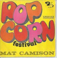 """45 Tours SP - MAT CAMISON - BARCLAY 61653 -  """" POPCORN' FESTIVAL """" + 1 - Vinyles"""