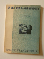 Rafael Tasis: La Vida D´en Ramon Muntaner (episodis De La Història Rafael Dalmau) - Libros, Revistas, Cómics