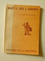 Alberto Boscolo: Martí El Jove A Sardenya (episodis De La Història Rafael Dalmau) - Libros, Revistas, Cómics