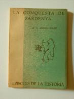 A. Arribas Palau: La Conquesta De Sardenya (episodis De La Història Rafael Dalmau) - Libros, Revistas, Cómics