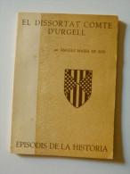 Àngels Masià De Ros: El Dissortat Comte D´Urgell (episodis De La Història Rafael Dalmau) - Livres, BD, Revues