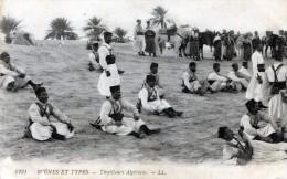 Scenes Et Types. Tirailleurs Algériens - Plaatsen